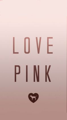 Vspink vs pink rose gold wallpaper background iPhone love Victoria Secret
