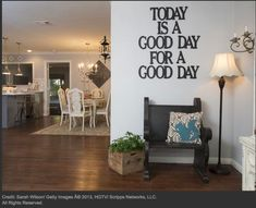 """love this motto """"today is a good day for a good day"""" via HGTV's Fixer Upper"""