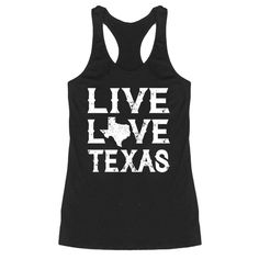 Live Love Texas Tank