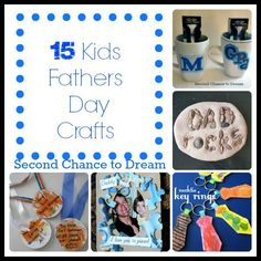 Second Chance to Dream: 15 Kids Fathers Day Crafts #FathersDay #kidscrafts