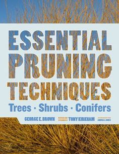 Step-by-step photographs clearly show the general principles of pruning, and profiles of 379 woody plants.