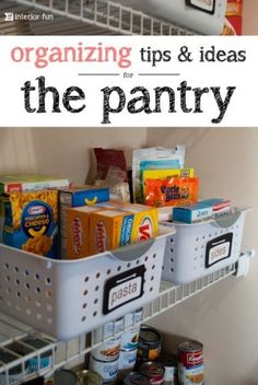 Organizing Tips and Ideas For The Pantry {Organizing}