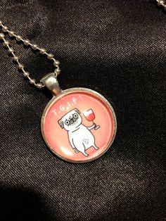 GEMMA CORRELL TGIF Pug Pendant to benefit Pug by WhimsicalMystical, $10.00