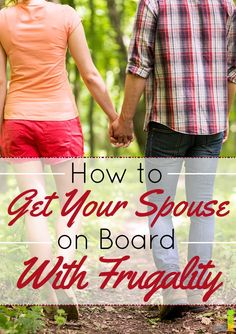 How to Get Your Spouse on Board With Frugality Ways To Save Money, Money Tips, Money Saving Tips, Saving Ideas, Frugal Living Tips, Frugal Tips, Budgeting Finances, How To Get, How To Plan