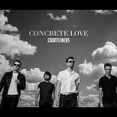 Courteeners - Concrete Love