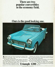 Triumph Herald 1200 convertible. Dad bought Mum a Triumph Herald for a birthday present in the 1960's.