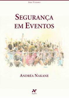 Segurança em Eventos - Andréa Nakane, editora Aleph