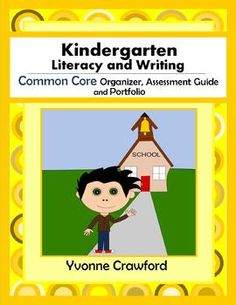 The Common Core Organizer, Assessment Guide and Portfolio for Kindergarten Literacy and Writing is full of tools that you can use to teach and assess kindergarten Common Core Language Arts skills to your class throughout the school year. $