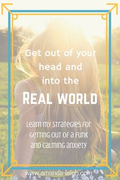 Click here for some tips on dealing with anxiety and living a more mindful life.
