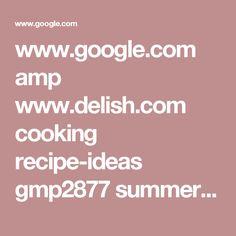 www.google.com amp www.delish.com cooking recipe-ideas gmp2877 summer-salads