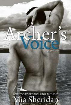 Archer's Voice (Sagittarius) ★★★★★ by Mia Sheridan http://smutbookclub.com/books/archers-voice-mia-sheridan/