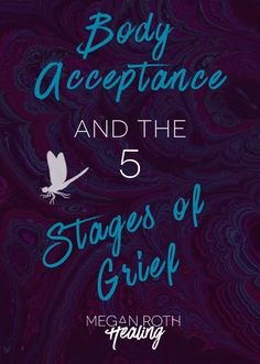 Body Acceptance and the 5 Stages of Grief