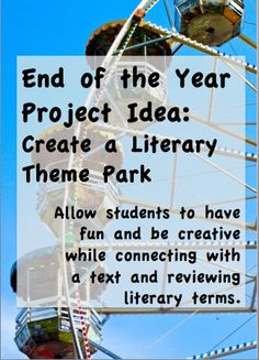 Middle school language arts - End of the Year Project Idea Literary Theme Park – Middle school language arts 8th Grade Ela, 6th Grade Reading, Middle School Reading, Middle School English, Sixth Grade, Teaching Literature, Teaching Reading, Teaching Ideas, Reading Resources