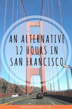 An Alternative 12 Hours in San Francisco - Wonderlost Travel Blog