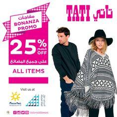 Hurry! Bonanza Promo @ TATI with 25% off on ALL Items! Enjoy the great French Fashion at Mecca Mall -Ground Floor & Abdali Mall -2nd Floor! Tel: 06401 7744  #TATI #tatimiddleeast #discount #promotion #Bonanza #Promo 25% #OFF #All #Items #meccamall #Abdalimall #Amman #jordan #new #fashion #destination #Trend #woman #man #kids #home #shoes #accessories #btcfashion