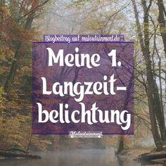Meine 1. Langzeitbelichtung Natur / Fluss / Bach / Wald / Stativ / Fotografie / Blog / Fotografin / Hannover / Celle / Niedersachsen / Hamburg / Deutschland