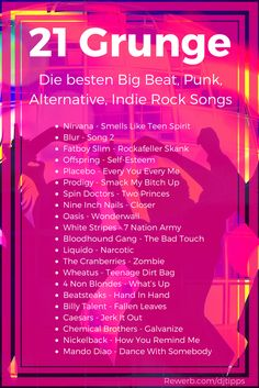 21 Grunge, Alternative, Big Beat and Punk songs - The best songs as a playlist . - 21 Grunge, Alternative, Big Beat and Punk songs – The best songs as a playlist -