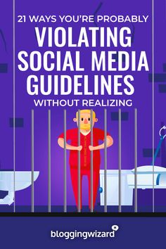 21 Ways You're Probably Violating Social Media Guidelines Without Realizing via @adamjc