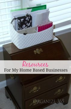 Resources For My Home Based Businesses   Organize 365