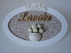 Placa para lavabo, com fundo em tecido, vaso de rosas,palavra em mdf, pode escolher a cor do tecido. R$ 59,00