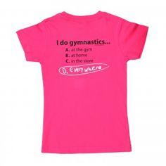 Gymnastics T-shirt -   I do Gymnastics...Everywhere