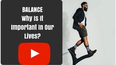 Balance: Why is it Important?