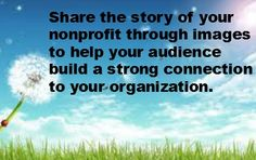 How Nonprofits can incorporate visuals into their social media.. very helpful!