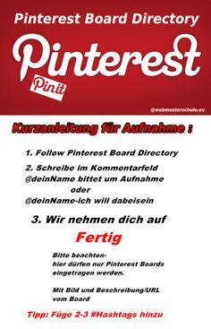 Kurzanleitung für die Aufnahme im Verzeichnis von #Pinterest #Board #Directory.    Einfach Kommentar hierlassen ;-)