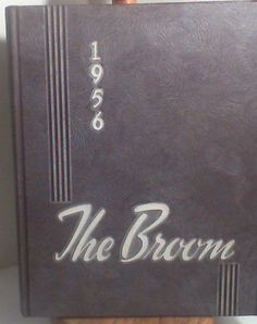 The Broom:  1956 Delta State University College Yearbook Cleveland Mississippi