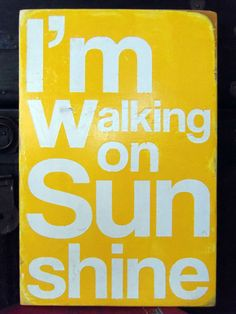 I'm Walking On Sunshine  Typography Wall Art by 13pumpkins on Etsy, $75.00