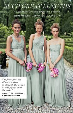 i love these dresses. in neutral peachy, champagne-y colors? the soft green is nice too though