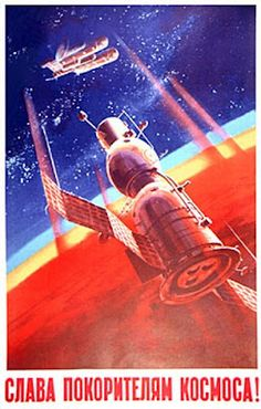 Glory to the Conquerors of the Cosmos - Russian space exploration propaganda poster