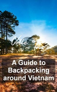 Check out this guide to backpacking around Vietnam  This southeast Asian country is one of the best ones to travel all over the world.  Check out the article and see the reasons why  #travel #vietnam #guide #