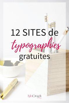 12 sites de typographies gratuites à utiliser dans tes visuels, pour ton logo, ...