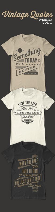 Vintage Quotes T-Shirt Template on Behance