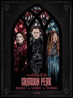 Mia Wasikowska, Jessica Chastain, Loki, Crimson Peak Movie, Cult, Fantasy Films, Alternative Movie Posters, Film Posters, Tom Hiddleston