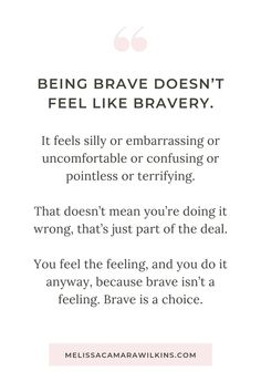 What I learned from an Everyday Bravery Challenge: being doesn't FEEL like plus 5 tips for becoming in your everyday life Deep Relationship Quotes, Secret Crush Quotes, Shutter Island, Quotes To Live By, Me Quotes, Motivational Quotes, Be Brave Quotes, Quotes About Being Brave, Quotes On Bravery
