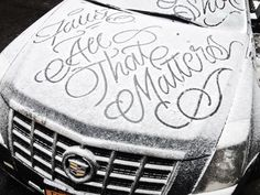 Graffiti Artist 'Faust' Draws Calligraphic Messages on Snow-Covered Cars in New York City  http://www.thisiscolossal.com/2015/02/snow-calligraphy-faust/