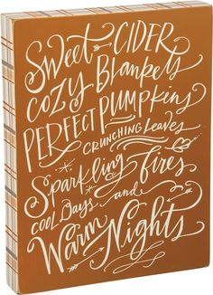 Sweet Cider and so many fall favorites!