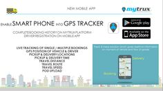 ENABLE SMART PHONE INTO GPS TRACKER   1)Live Tracking of single and multiple bookings 2)GPS Position of vehicle and driver 3) pick up and delivery location 4) pick up and delivery time 5) travel distance  6)travel route 7)travel speed  8)pod upload