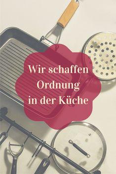 Ordnung in der Küche zu schaffen ist nicht schwer.Unser 4 Wochen Plan zu einer organisierten Küche hilft dabei stressfrei die Küche zu entrümpeln Domestic Appliances, Storage Organization, Organizing, Barware, Life Hacks, Cleaning, Tips, Kitchen, Projects
