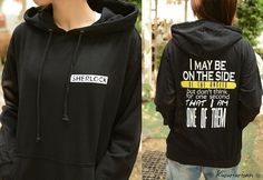 hoodie-I may be on the side of the Angels but don't think for one second that I am one of them sweatshirt hoodie Hoodies, Sweatshirts, Sherlock, Hooded Jacket, Angels, Girly, Long Sleeve, T Shirt, Fandom
