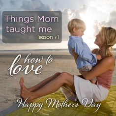 Mothers Day: Omni Takes A Nostalgic Look At Moms Lessons - Omni Hotels & Resorts Blog