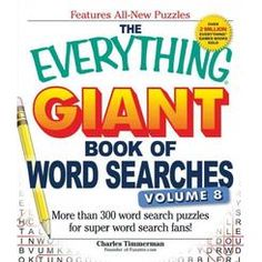 The Everything Giant Book of Word Searches, Volume More Than 300 New Puzzles for the Biggest Word Search Fans!, a book by Charles Timmerman Easy Word Search, Word Search Puzzles, Word Puzzles, R Words, Bible Words, New Puzzle, Puzzle Books, Biggest Word, Large Print Bible