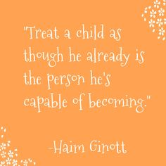 Good Parenting Quote by Haim Ginott - Parents and kids #quotes #parenting #parents #kids
