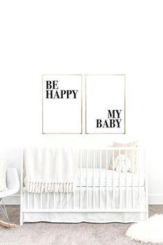 YOU PRINT PRINTABLE Wall Art Be Happy My Baby 2 Jpegs nursery decor, nursery inspired, nursery inspo, baby room decor, children's decor