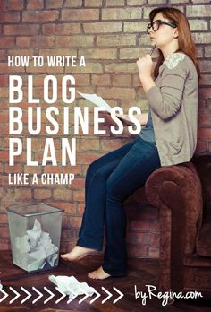 How to Write a Blog Business Plan (the guide for champions)