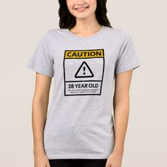 CAUTION 28 Year Old 28th Birthday Gift Tee 36th 80th Gifts