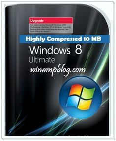 Windows 8 Highly Compressed 10MB Ultimate Full Free Download