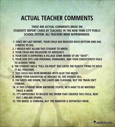 Humor Teacher Hilarious Student Ideas For 2019 Teacher Humour, Teaching Humor, Teacher Memes, Teacher Stuff, Teacher Comments, Report Card Comments, Report Writing, You Funny, Funny Stuff
